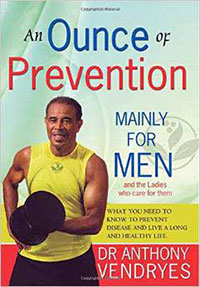 An Ounce of Prevention Mainly For Men